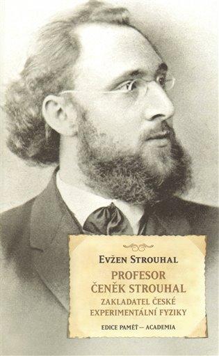 Profesor Čeněk Strouhal - Eugen Strouhal | Booksquad.ink