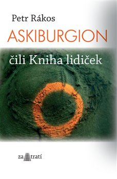 Obálka titulu Askiburgion čili Kniha lidiček