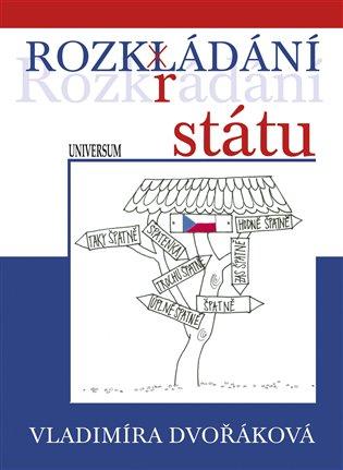 Rozkládání státu - Vladimíra Dvořáková   Replicamaglie.com