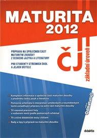 Maturita 2012 – Český jazyk a literatura (základní úroveň)