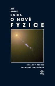 Kniha o nové fyzice
