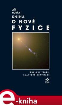 Obálka titulu Kniha o nové fyzice