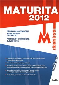 Maturita 2012 – Matematika (základní úroveň)