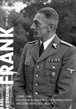Obálka titulu Karl Hermann Frank (1898-1946)