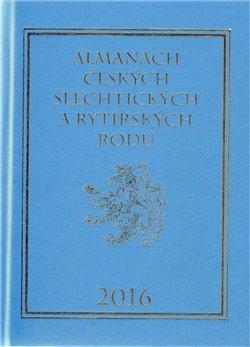 Obálka titulu Almanach českých šlechtických a rytířských rodů 2016