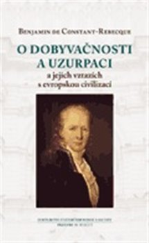 Obálka titulu O dobyvačnosti a uzurpaci a jejich vztazích s evropskou civilizací