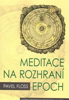 Obálka titulu Meditace na rozhraní epoch