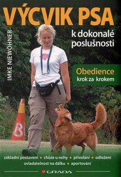 Obálka titulu Výcvik psa k dokonalé poslušnosti