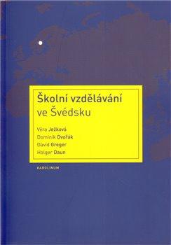 Obálka titulu Školní vzdělávání ve Švédsku
