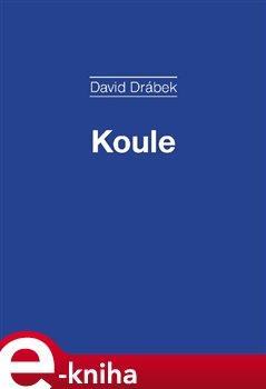 Obálka titulu Koule - Příběh vrhačky