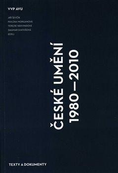 Obálka titulu České umění 1980–2010