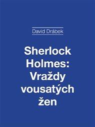 Sherlock Holmes: Vraždy vousatých žen
