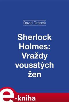 Obálka titulu Sherlock Holmes: Vraždy vousatých žen