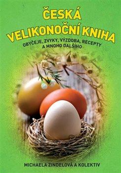 Obálka titulu Česká velikonoční kniha