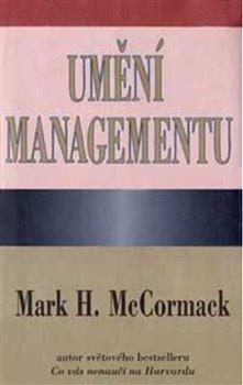 Umění managementu - Mark H. McCormack