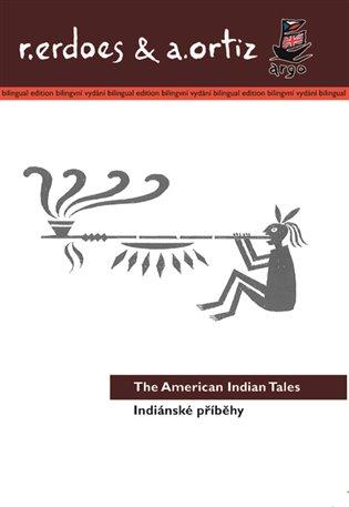 Indiánské příběhy / American Indian Tales