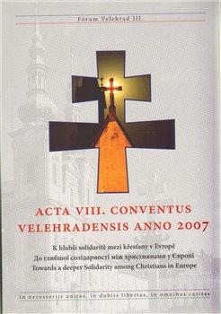 Obálka titulu Acta VIII. conventus velehradensis anno 2007
