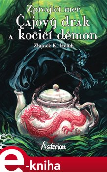 Obálka titulu Čajový drak a kočičí démon