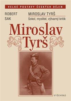 Obálka titulu Miroslav Tyrš