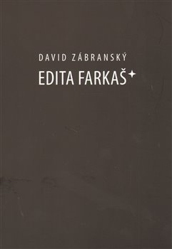 Obálka titulu Edita Farkaš*