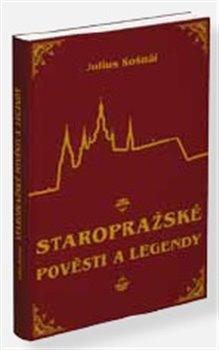 Obálka titulu Staropražské pověsti a legendy