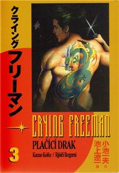 Obálka titulu Crying Freeman: Plačící drak 3