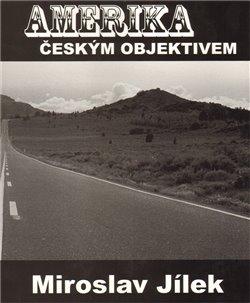 Obálka titulu Amerika českým objektivem