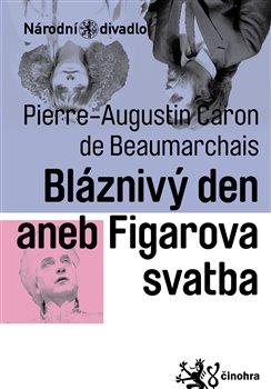 Obálka titulu Bláznivý den aneb Figarova svatba