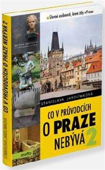 Obálka titulu Co v průvodcích o Praze nebývá 2