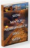 Obálka knihy Sedm nových nejkrásnějších  divů světa