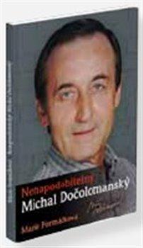 Obálka titulu Nenapodobitelný  Michal Dočolomanský