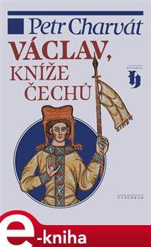 Obálka titulu Václav, kníže Čechů