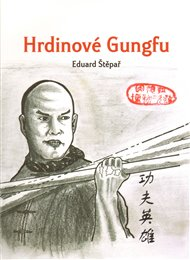 Hrdinové Gungfu