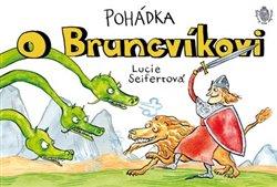 Obálka titulu Pohádka o Bruncvíkovi