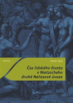 Obálka titulu Čas lidského života v Nietzscheho druhé Nečasové úvaze