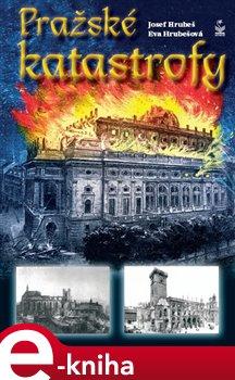 Obálka titulu Pražské katastrofy