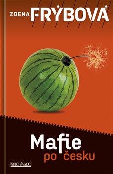 Obálka titulu Mafie po česku