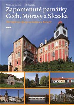 Obálka titulu Zapomenuté památky Čech, Moravy a Slezska