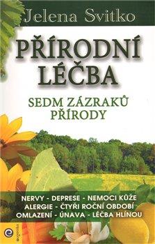 Obálka titulu Přírodní léčba - Sedm zázraků přírody