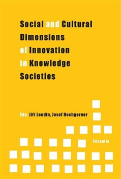 Obálka titulu Social and Cultural Dimensions of Innovation in Knowledge Societies