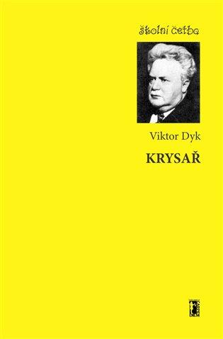 Krysař - Viktor Dyk | Booksquad.ink