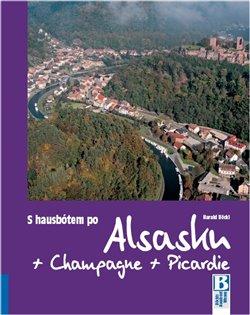 Obálka titulu S hausbótem po Alsasku, Champagne a Picardie