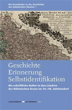 Obálka titulu Geschichte – Errinerung – Selbstidentifikation