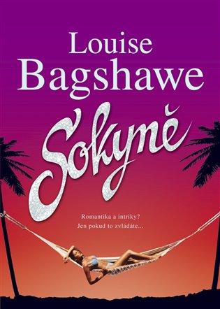 Sokyně - Louise Bagshawe   Booksquad.ink