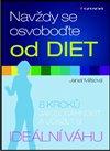 Obálka knihy Navždy se osvoboďte od diet