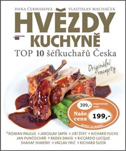 Obálka titulu Hvězdy kuchyně aneb TOP 10 šéfkuchařů