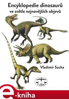 Obálka titulu Encyklopedie dinosarů ve světle nejnovějších objevů