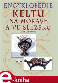 Obálka titulu Encyklopedie Keltů na Moravě a ve Slezsku