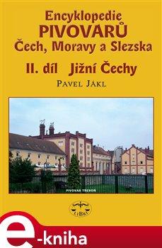 Obálka titulu Encyklopedie pivovarů Čech, Moravy a Slezska, II. díl - Jižní Čechy
