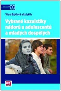 Obálka titulu Vybrané kazuistiky nádorů u adolescentů a mladých  dospělých